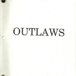 OUTLAWS: 1992 Original Shooting Script  1
