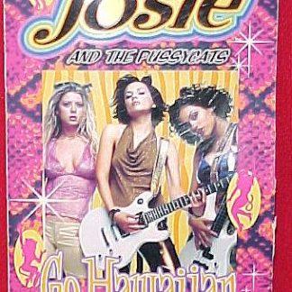 JOSIE & THE PUSSYCATS:  1