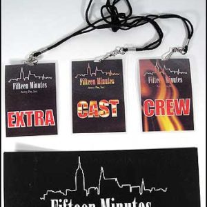 15 MINUTES: Crew, Cast & Extras Passes & Car Pass