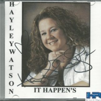 HAYLEY WATSON: IT HAPPENS – Autographed CD    1